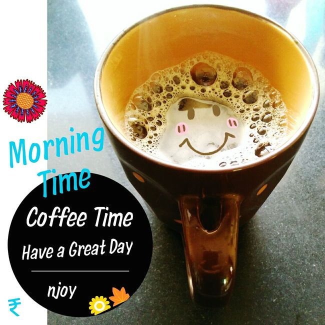 Morning time coffee time Coffee Time Coffee Break coffee quote Quotes A Coffee A Day Coffee Day