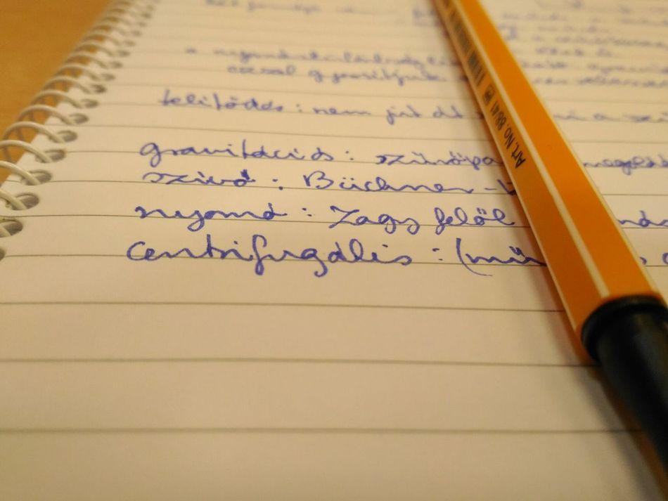 Lecture Handwriting  Pencil Studying Words Paper Hungarian Language University Engineering AsusPixelMaster Asuszenfone2laser