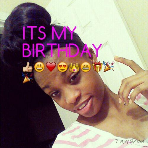 My Birthdayyyyyyy