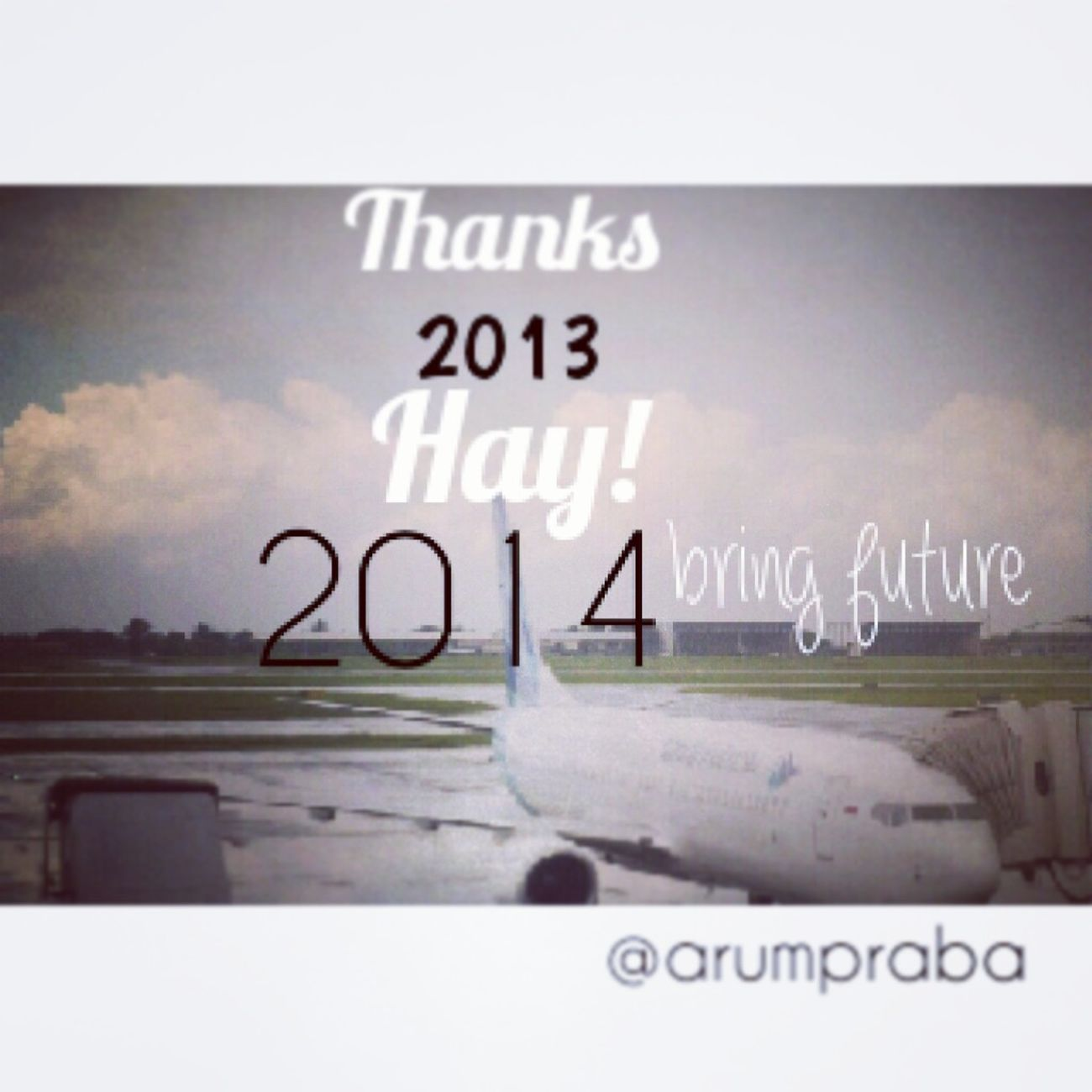 last post and last day at 2013 New Year Wish Juanda International Airport Last Day 2013