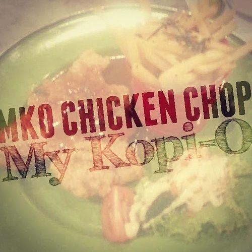MKO Chicken Chop! Mood booster~