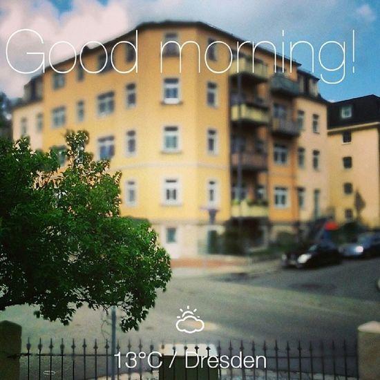 Good morning partly sunny Dresden.