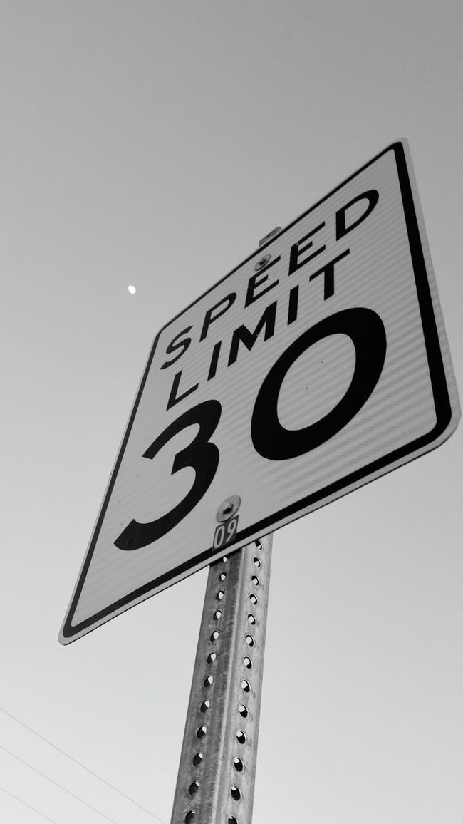 Speed Limit 30 Speed Limit Sign Black And White Photography The Moon To The Moon And Back At A Speed Limit Of 30