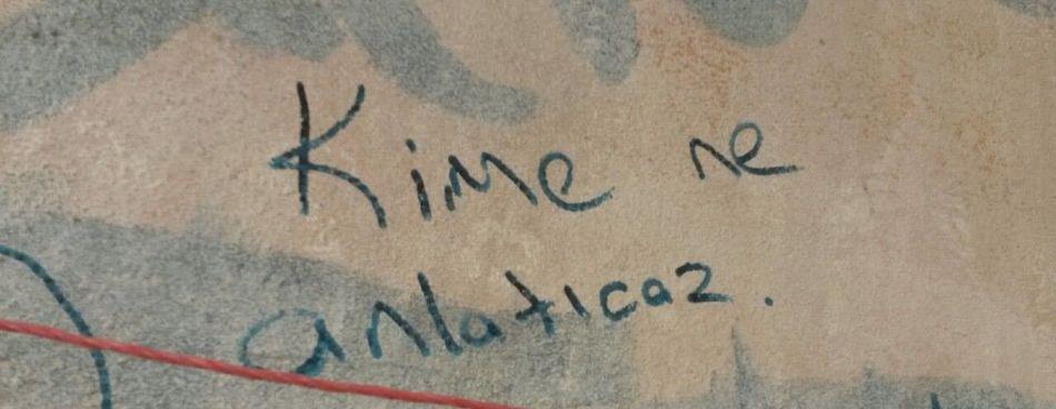 Kimene ? Kimene Kime Ne Duvaryazıları  Siirsokakta Anlamlisozler Anlatılmaz Yasanmisliklar Sanatsokakta Ozguryazılar Geceler