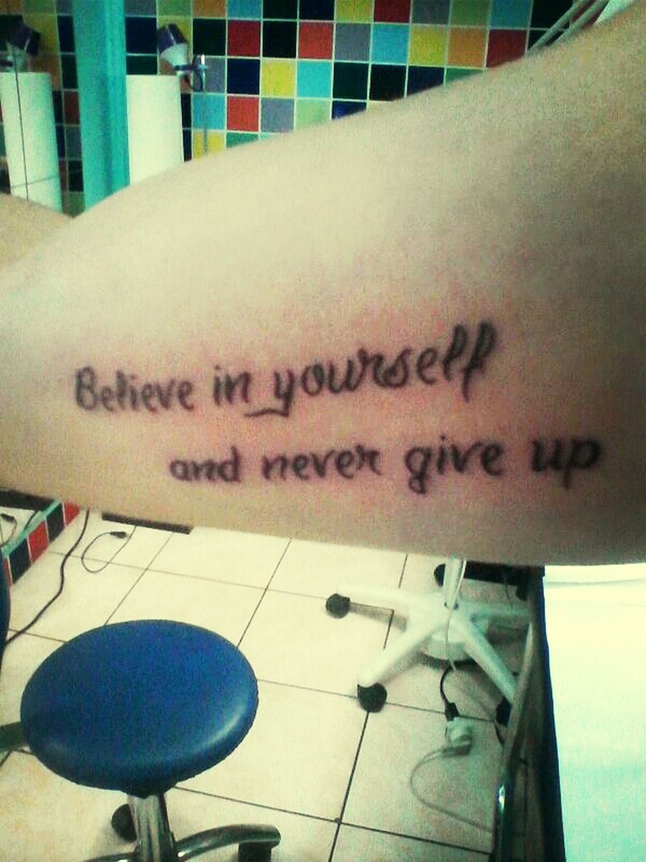 Tatoo Love Believe In Your Self And Never Give Up.