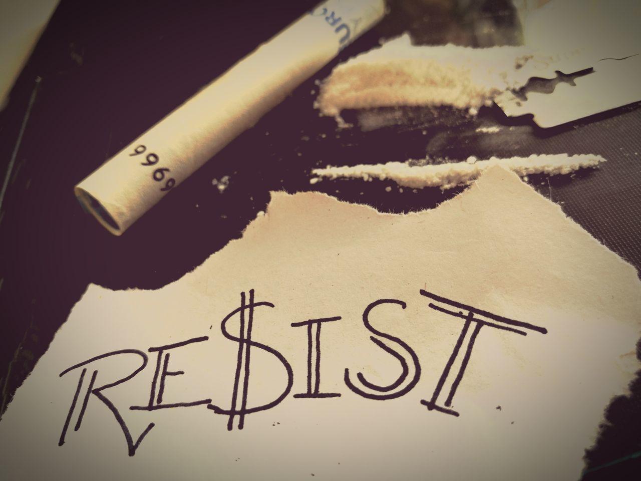 Resist EyeEmNewHere DrugFree Drug Addiction