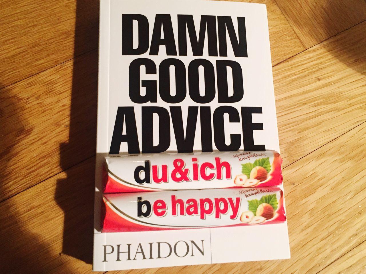 Damn Good Advice : BeHappy♡