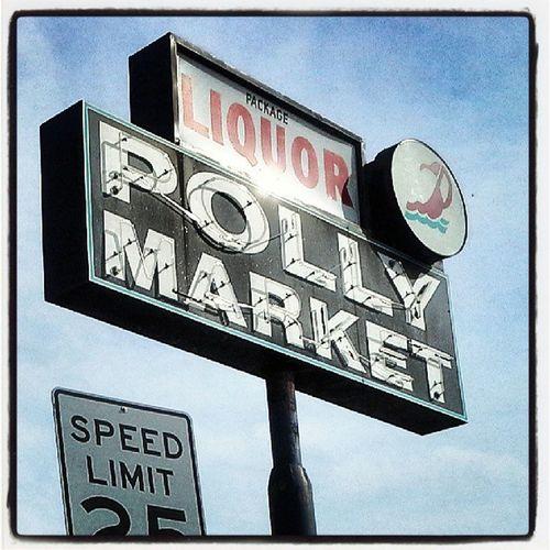Street Signs Market Signage Power Michigan Neon Photooftheday Shotoftheday Polly Liquors Almaproject Whitmore Streetalma Rous_roadsigns Vintagesigns Savethesigns Shotonthefly Whitmorelake Instasign