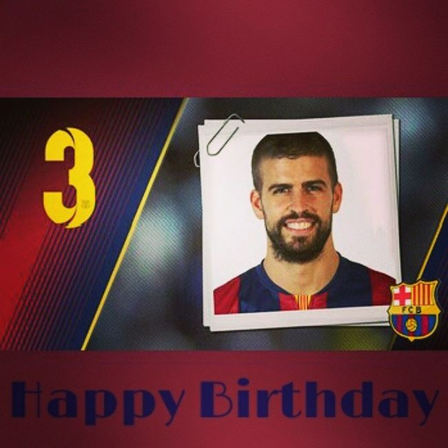 Happy 28th Birthday Pique. Keep doin waka-waka at the back bro. Pique_28 Força_Barça Freemanncuel Hæzhcuel
