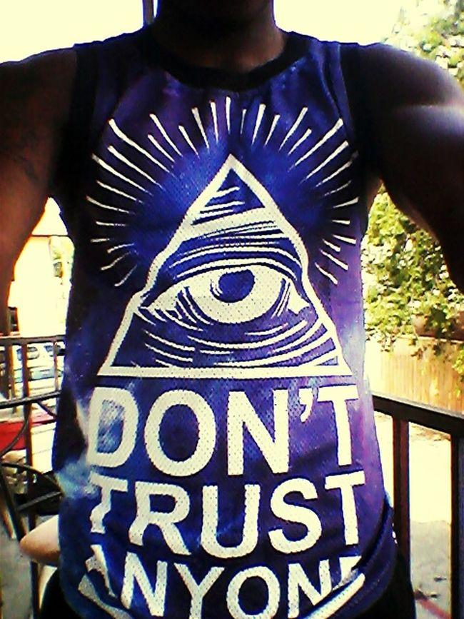 Trust no onw First Eyeem Photo