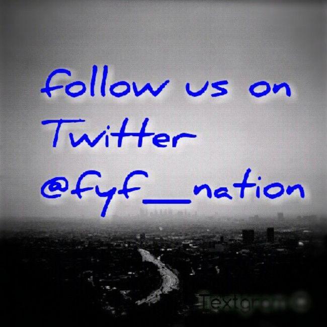 Follow Fyfnation Twitter Chicago worldwide interview interesting realshit