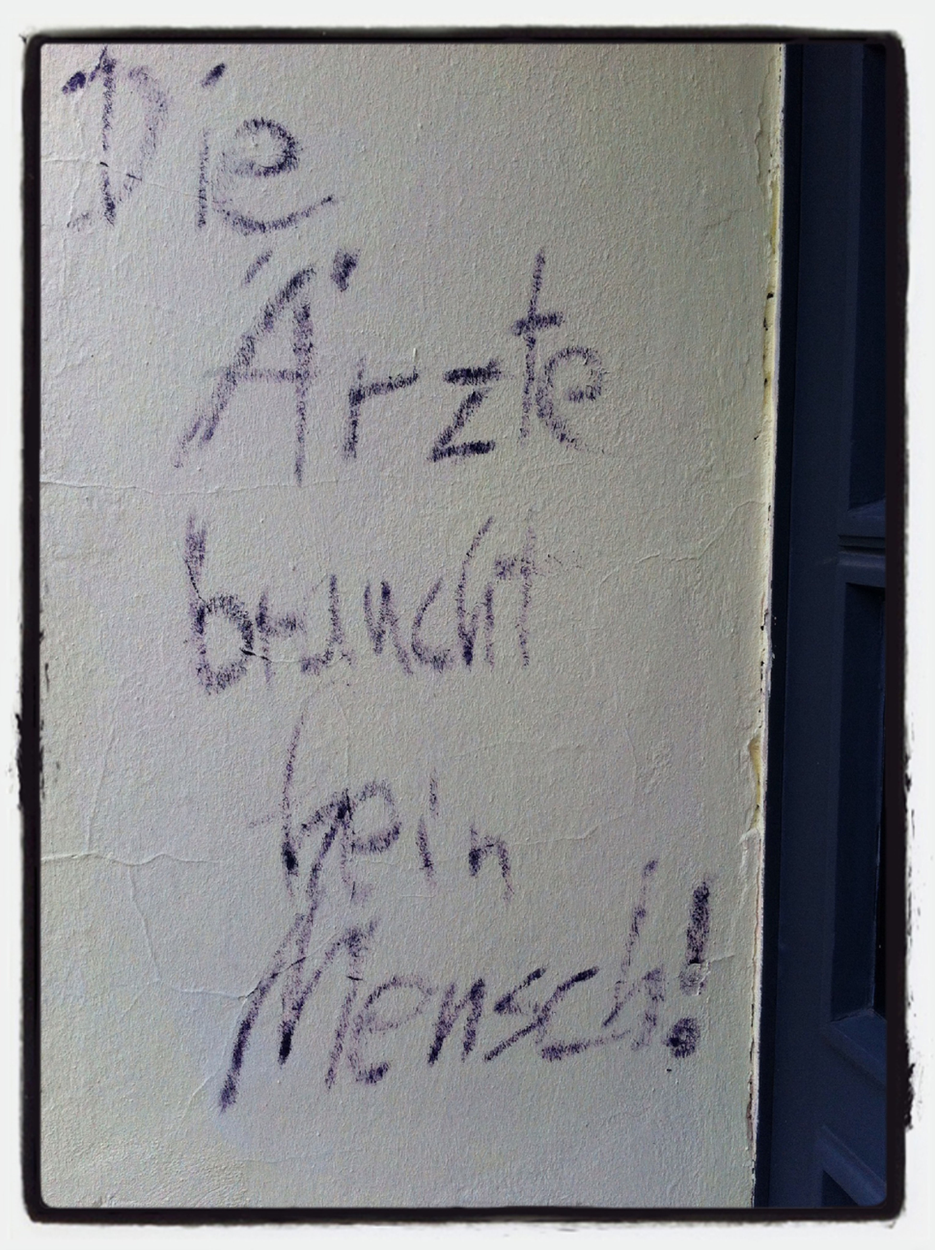 Also  Schreibt's An Jede Wand: