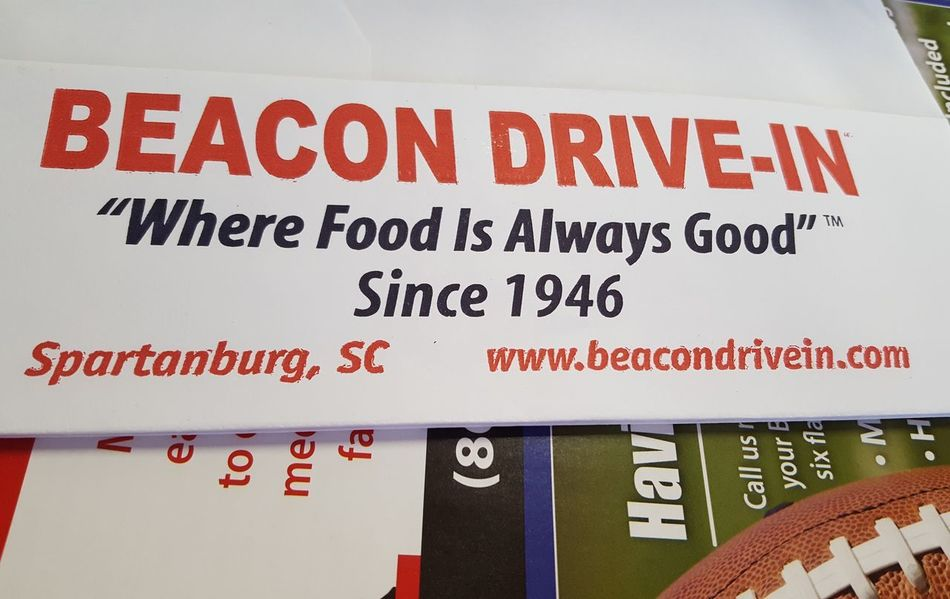 Beacon Drive-In Text No People Close-up Communication Backgrounds Day Indoors  Beacon Drive In Spartanburg, SC Love Where You Live Historic Good Food Food Porn Come Get Some