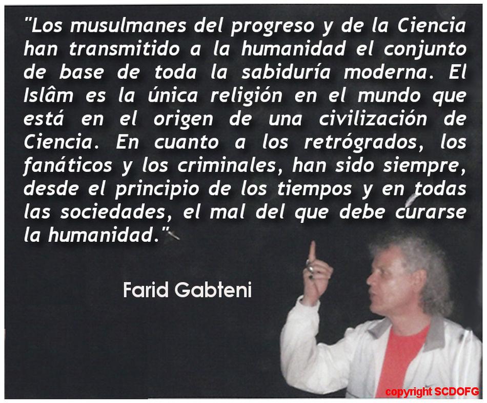 Ciencia Civilización El Sol Sale Por El Oeste Farid Gabteni Humanidad Mensaje Original Del Islâm Musulman Progreso Qoran Religion