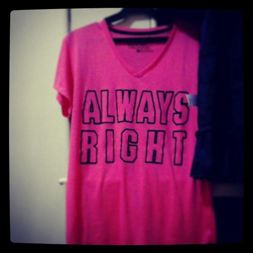 This shirt says it all.. Thewifeisalwaysright Igers Instapic Igforig IGDaily Fotorus Igph Followforfollow
