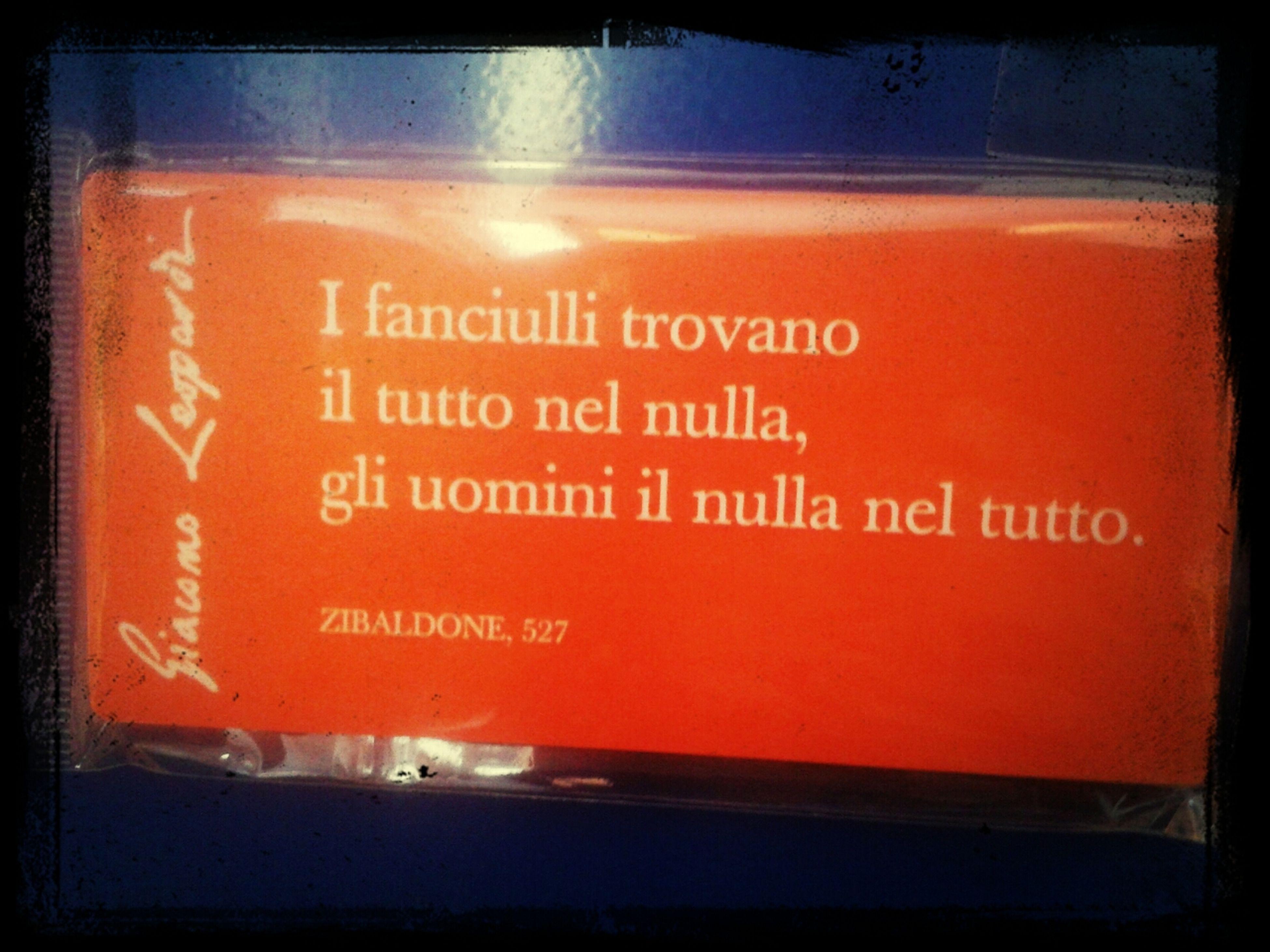 Very Famous Quote Italian Writer Leopardi Giacomo Zibaldone