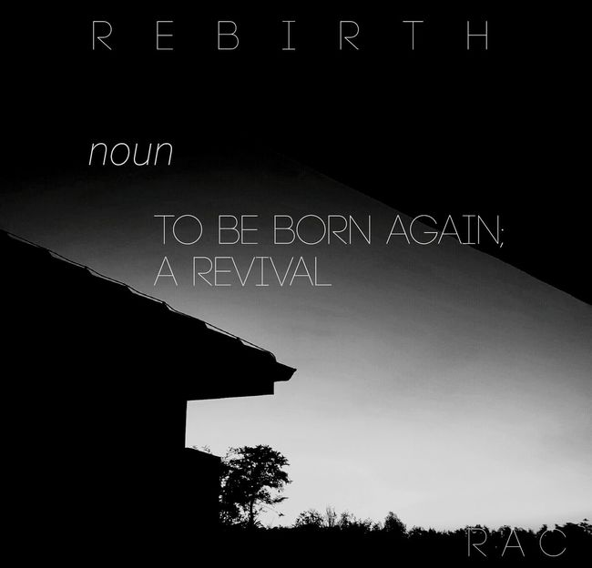 Rebirth To Be Born Again A Revival Newness Life Black And White Progress