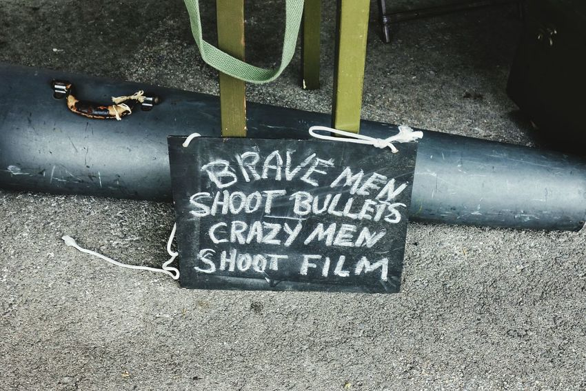 Brave men shoot bullets, crazy men shoot film. Signs Text Photographers Chalk Board Sayings War Photographer