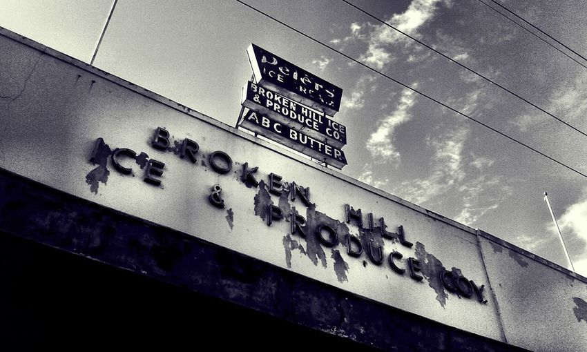 Low Angle View Architecture No People Building Exterior Day Outdoors Sky Black & White Light And Shadow Delapidated Shabby Peeling Paint Signs Text Broken Hill Small Town History