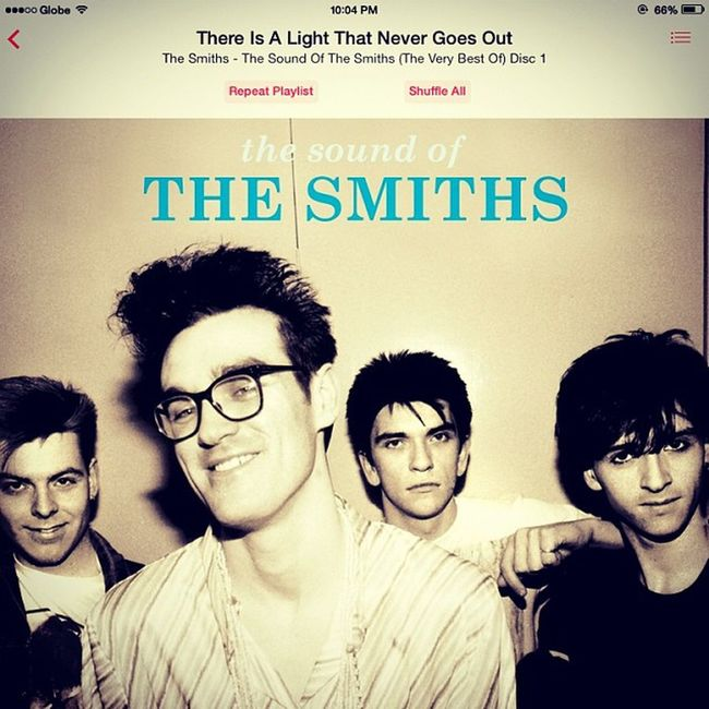Take me out tonight. Because i want to see people and i want to see life...Thesmiths ToDieByYourSideIsSuchAHeavenlyWayToDie