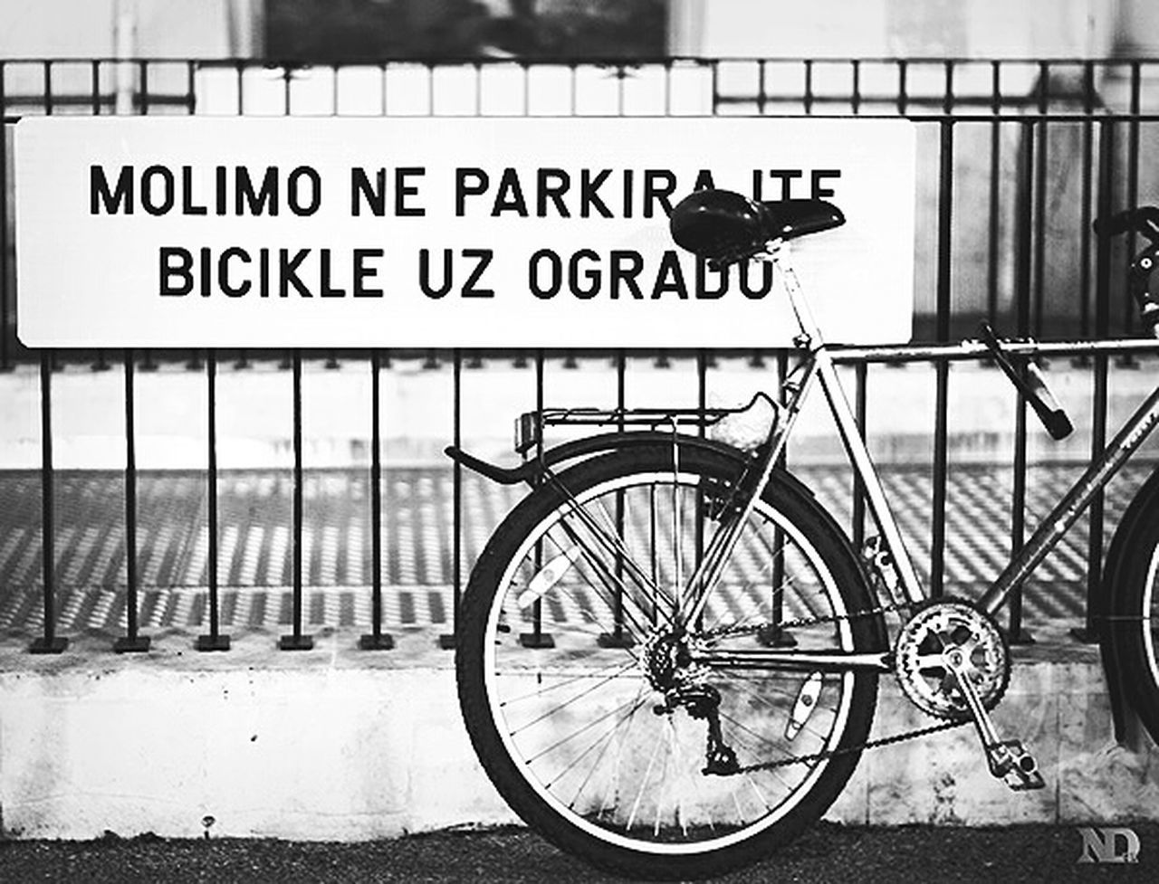 "Translation: ""Please don't park bikes by the fence"" Bicycle City Close-up Outdoors Social Issues Blackandwhite Black And White Blackandwhite Photography Black & White Black And White Photography Black&white Photography Streetphotography Street Photography Streetphoto_bw Bikes Taking Photos Check This Out Zagreb Minimalism Travel Traveling Travel Photography Travelphotography Blackandwhitephotography"