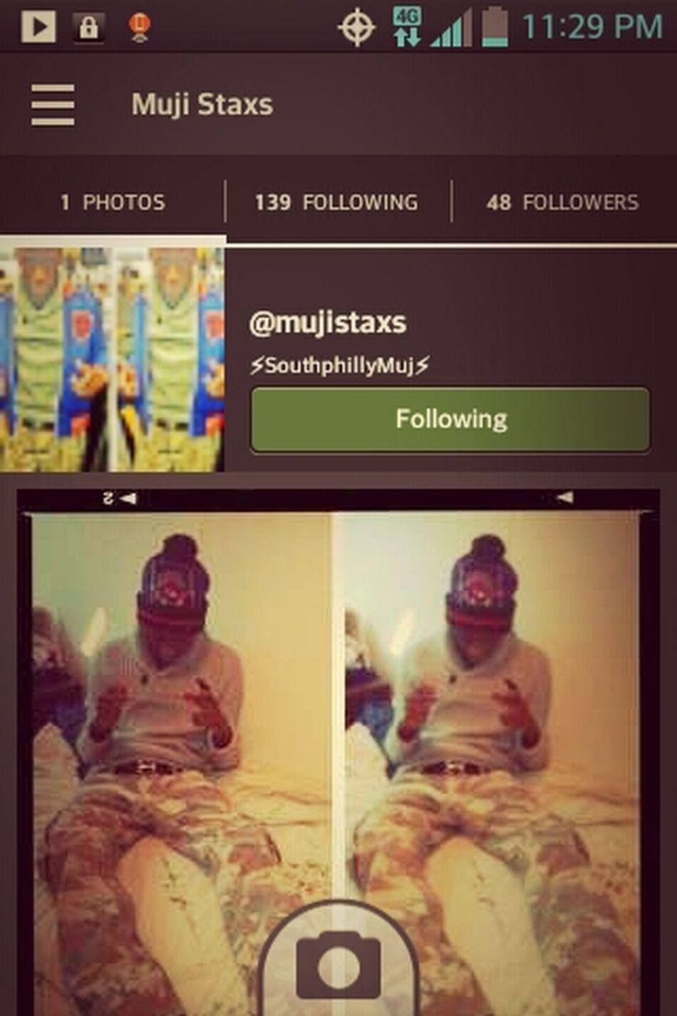 Yoo Everybody Goo Follow My Manz @mujistaxs He A Good Look '