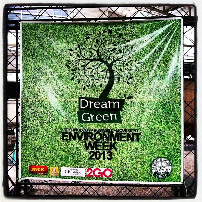 DLSU Main celebrated Environment Week 2013 Environment Week DLSU Delasalleuniversity lasalle animo instapic instagram instaplace instagraphy instagramhub manila milan newyork paris london ireland brazil wales