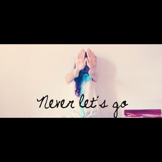 Never Lets Go  Never Lets Go Me