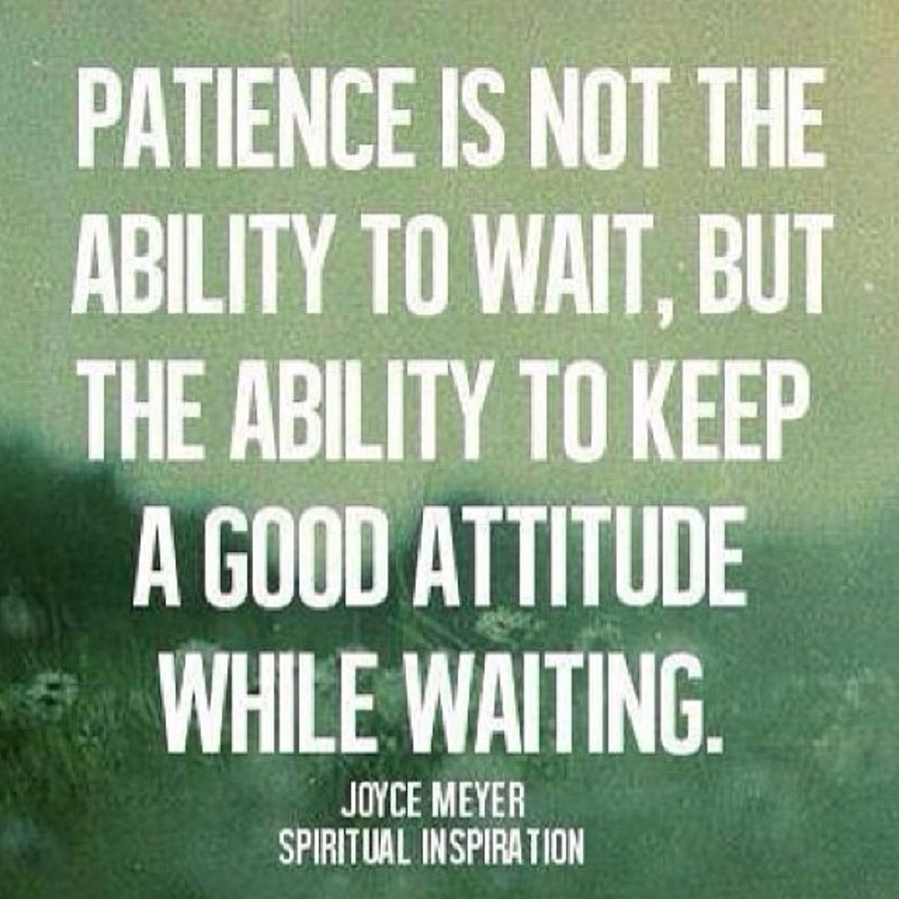 Patience is not the ability to wait, but the ability to keep a good attitude while waiting Shouldbecommonsence Gentleman  Respect Staypositive persevere jimbosports livelife @jimbosportswebsite