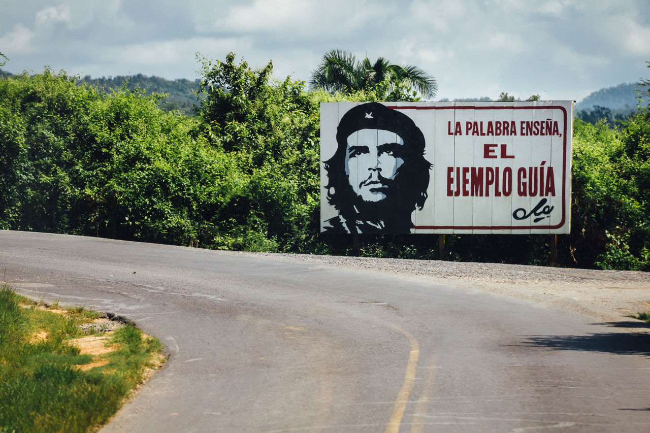 Advertising Che Che Guevara Cloud - Sky Communication Cuba Collection Nature Outdoors Revolution Road Road Sign Text