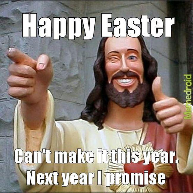 Happy Easter !  Meme Funny Shit Funny Stuff