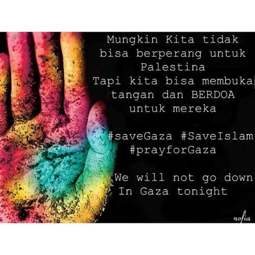 ya Allah , selamatkan rakyat palestina ! aamiin SavePalestin SaveGaza PrayForGaza Gazatonight