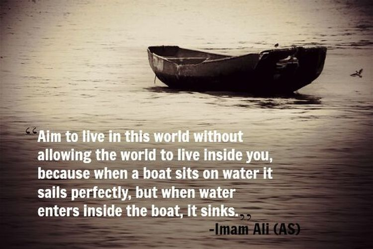 One of my favorite quote from hazrat ali (AS)...
