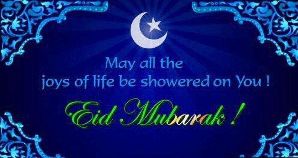 EID MUBARAK TO ALL OF YOU. United Arab Emirates Dubai Eid Mubarak Pakistan Muslim Happy Eidul Adha