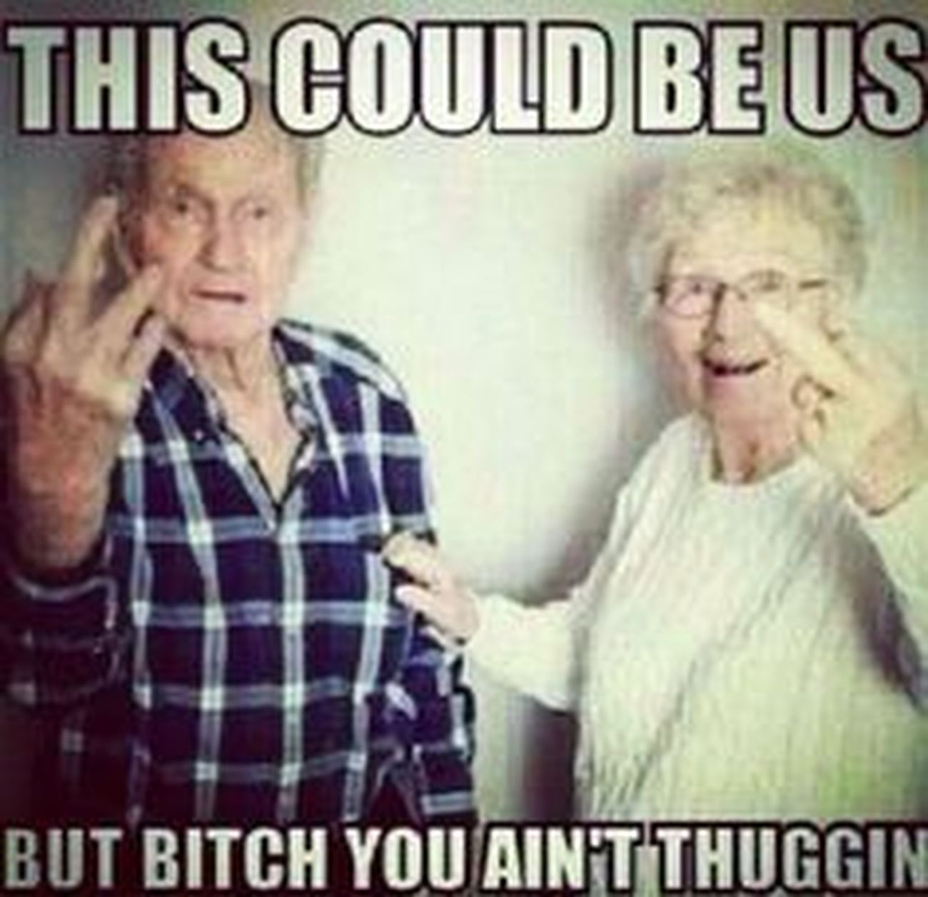 ❤ Thuggin' Thug Love This Could Be Us Ain't No Wifey