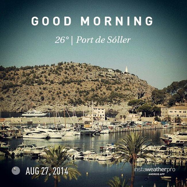 Good morning world, here I will stay today. ?? @instaweatherpro Instaweatherpro Weathertweet Portdesóller Baleares Spain Summer VacationTweet