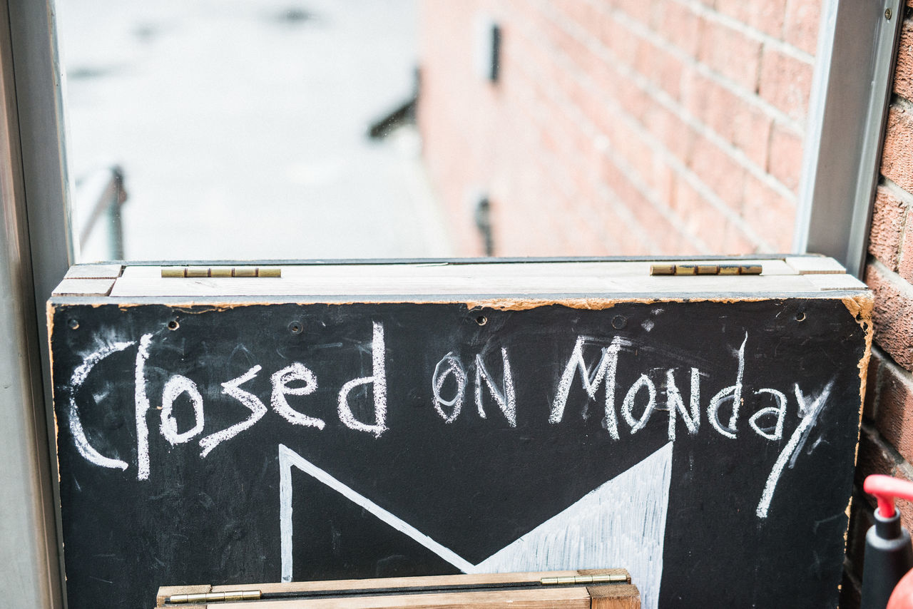 Closed Closed On Monday Communication Handwriting  Monday No People Text EyeEm LOST IN London