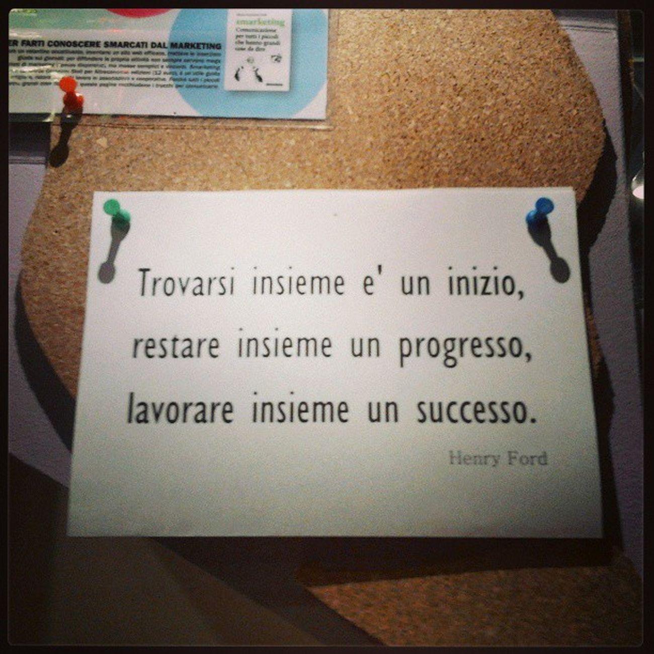 Bella Citazione appesa in Bacheca allo @Spazio19 HenryFord Quotes