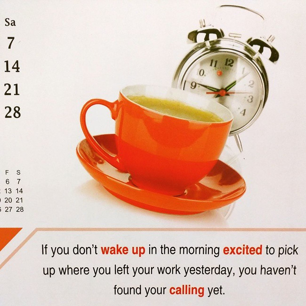 Calendar wisdom, so apt. Good morning and have a productive day ☺