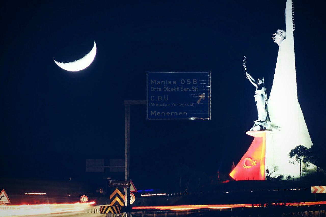 Manipülasyon Yoktur Manisa İzmir Yolu Atatürk Anıtı Hilal  ? Ay Enjoying Life Popular Photos