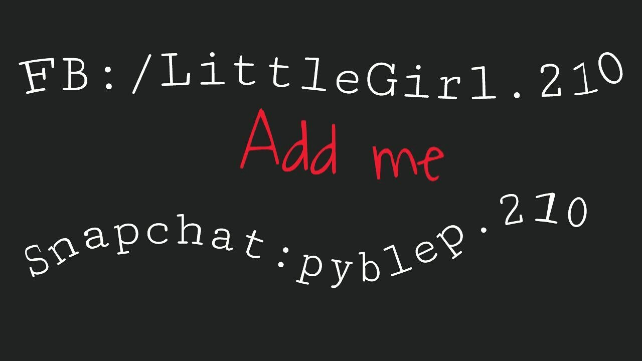 Facebook & Snapchat Add Me & Follow Say Hi :)