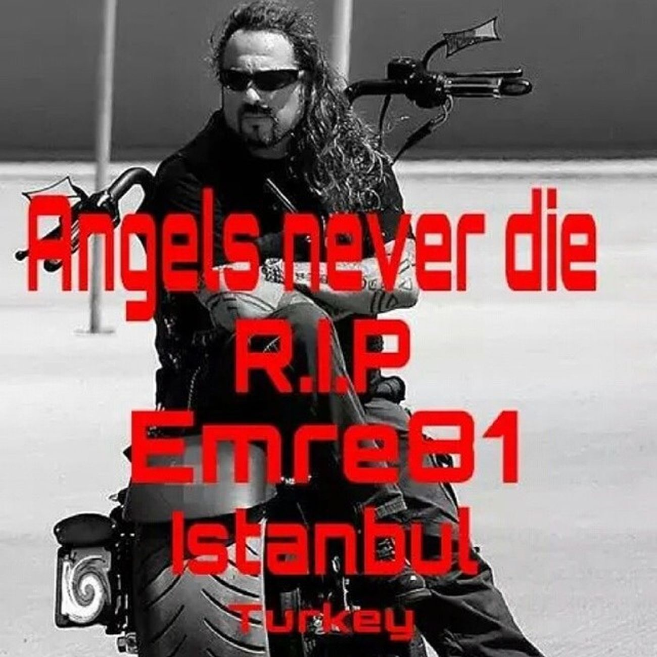RIP :( Hells Angels Istanbul