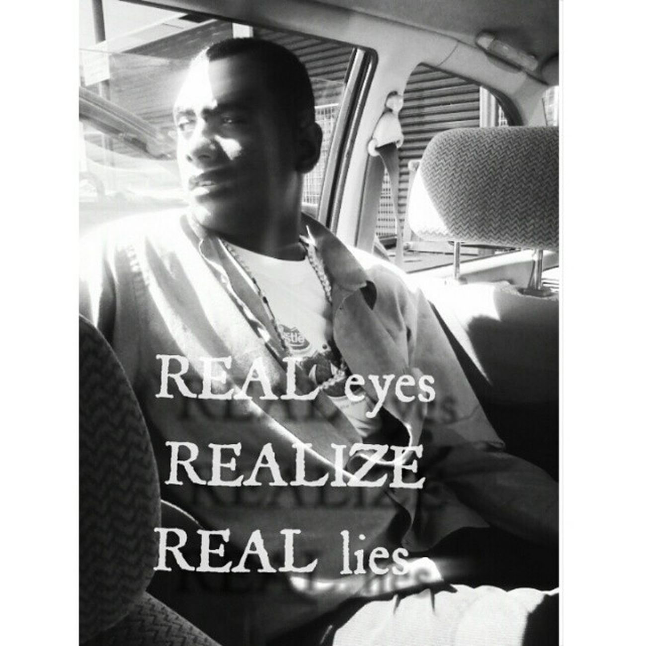 Real eyes, REALIZE,Real lies . Johnworry 