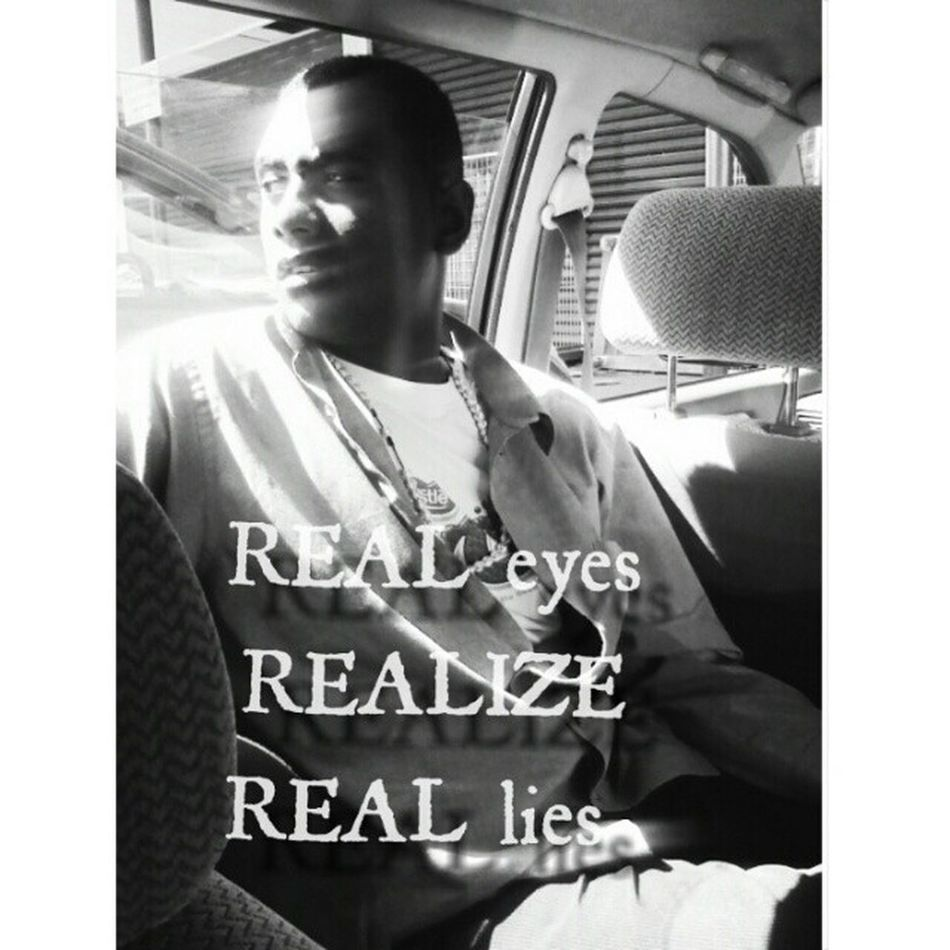 Real eyes, REALIZE,Real lies . Johnworry 