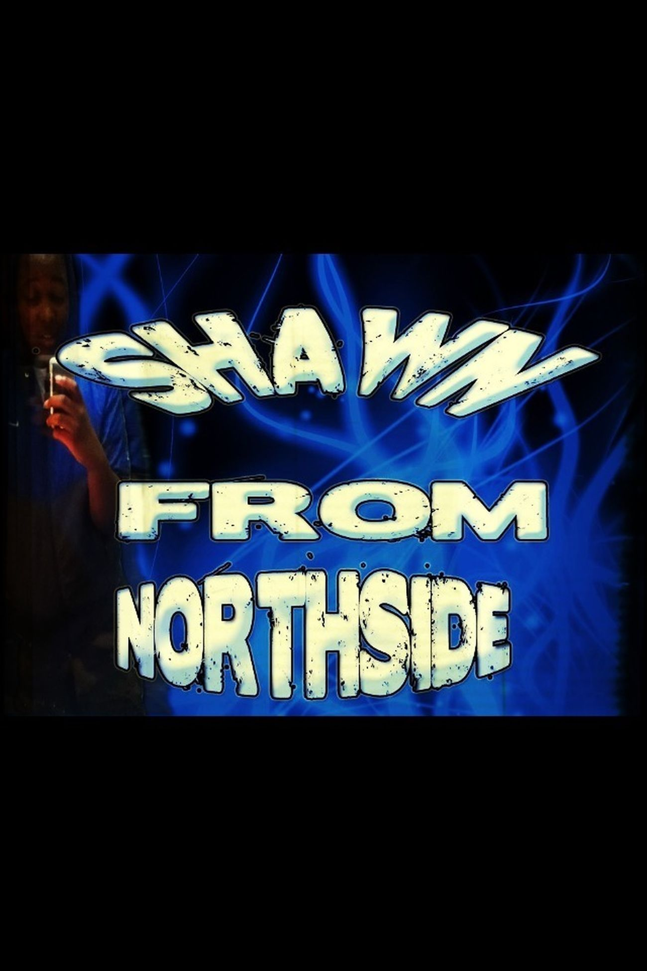 IM FRM NORTH SIDE !!
