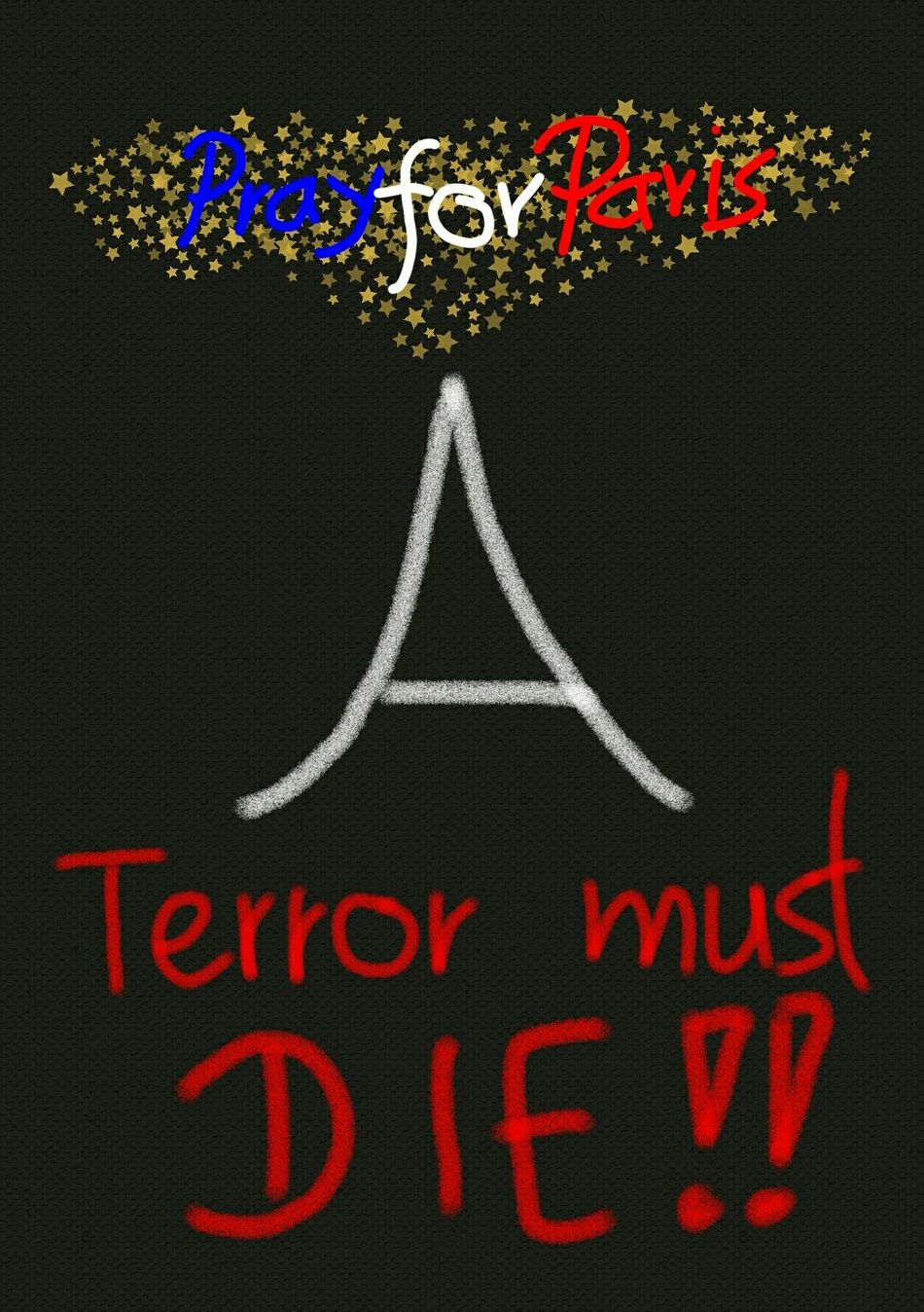 Prayforparis Noterrorism Paris Check This Out France .......😢......