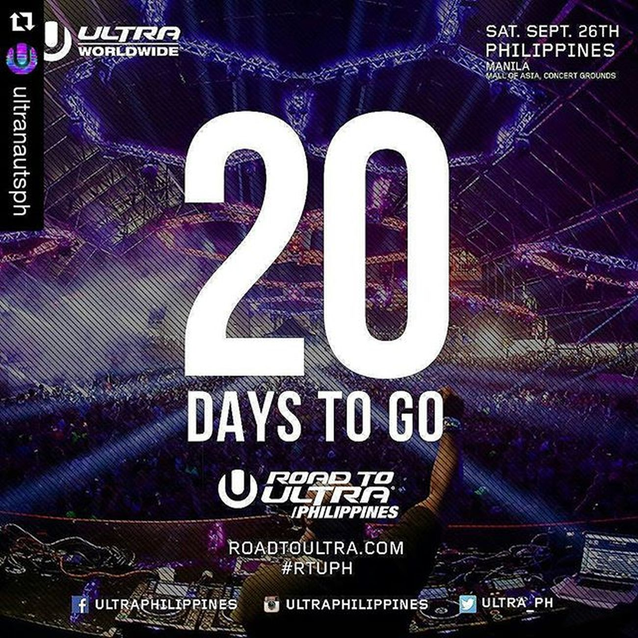 UltraPhilippines Roadtoultraphilippines2015 Roadtoultraph Repost @ultranautsph with @repostapp ・・・ And so the countdown begins! 20 days to go until Road to Ultra Philippines at Mall of Asia Concert Grounds. Get your tickets now! For table reservation or other inquires contact 09175529556 RTUPH Skrillex  Feddelegrand Wegogrand WandW Atrak Vicetone Mija Zedsdead