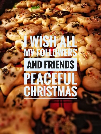 Christmas Around The World Cookies Peace And Quiet Food Love And Peace Empathy Love The People Around You..<3