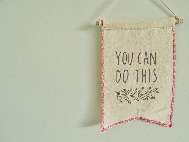 You can do this Words Of Encouragement Wall Inspirational Wordstoliveby Encouragement Pennant You Can Do This Flag Text Communication Message No People Indoors  Close-up White Background Day