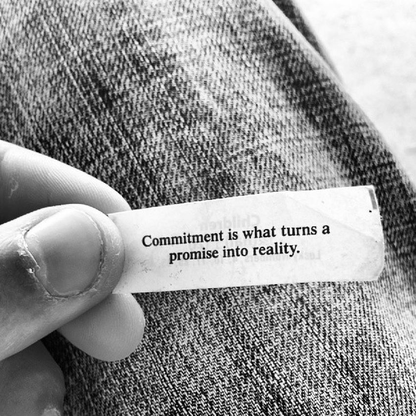 Commitment Instagallery Fortunecookie Fortune Sayings Intellect Blackandwhite Photography Pixelporn this has been in my wallet forever. Ha. Just found it while waiting to go into work. My Favorite Photo